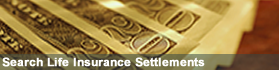 Search for Life Insurance Settlements